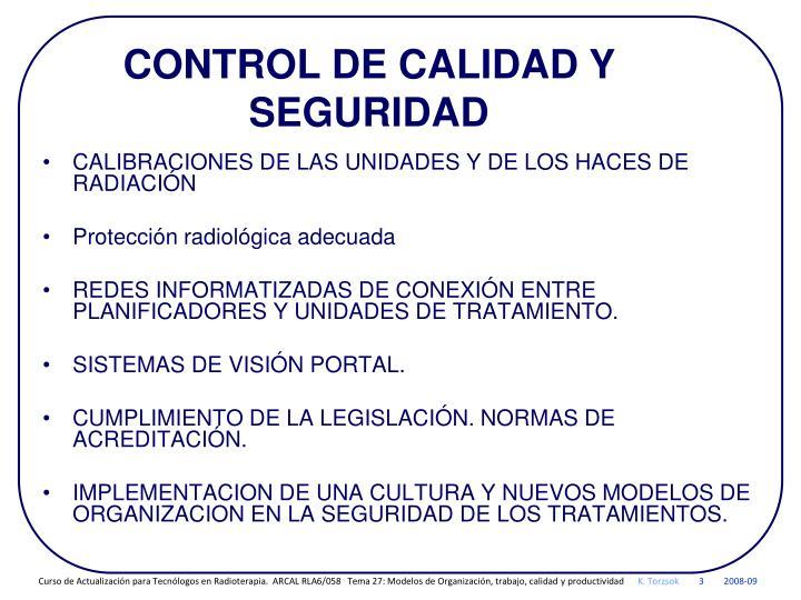 CONTROL DE CALIDAD Y SEGURIDAD