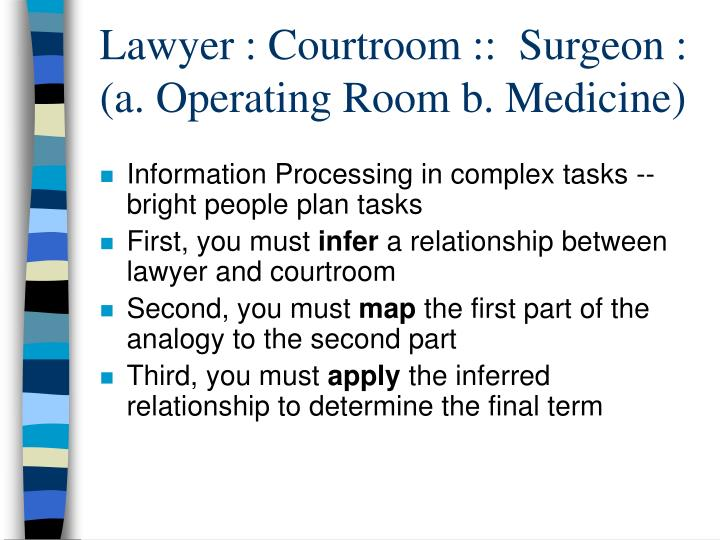 Lawyer : Courtroom ::  Surgeon : (a. Operating Room b. Medicine)