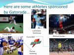 here are some athletes sponsored by gatorade