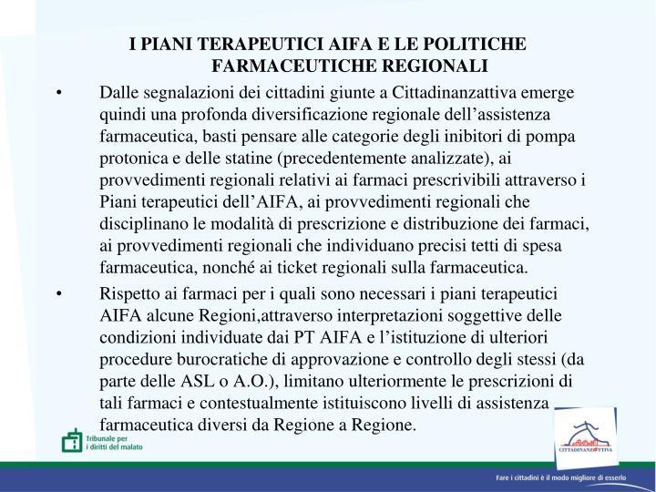 I PIANI TERAPEUTICI AIFA E LE POLITICHE FARMACEUTICHE REGIONALI