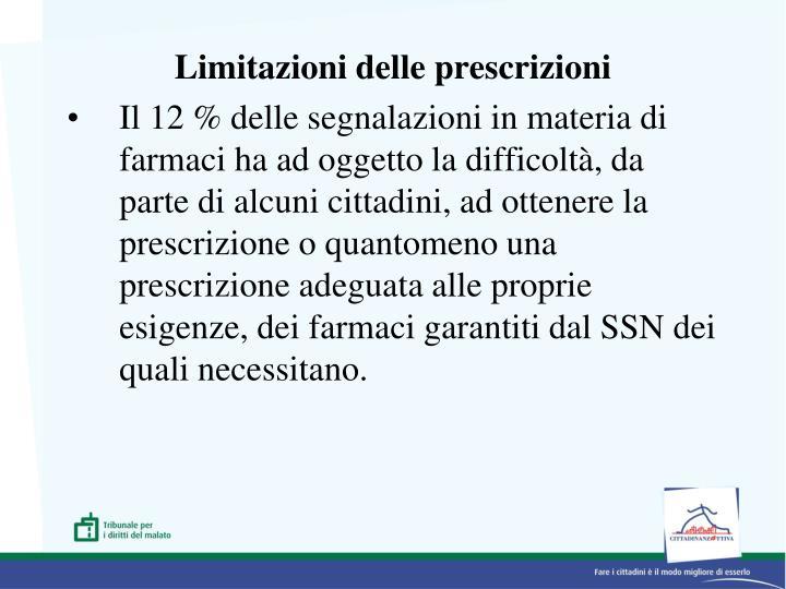 Limitazioni delle prescrizioni