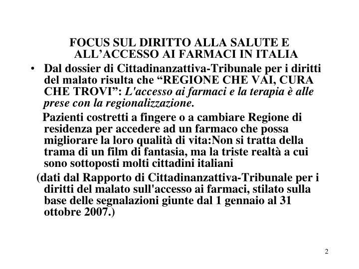 FOCUS SUL DIRITTO ALLA SALUTE E ALL'ACCESSO AI FARMACI IN ITALIA