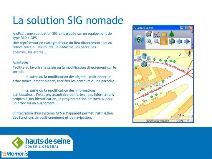 La solution SIG