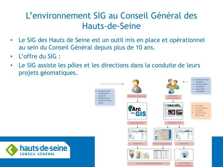 L'environnement SIG au Conseil Général des Hauts-de-Seine
