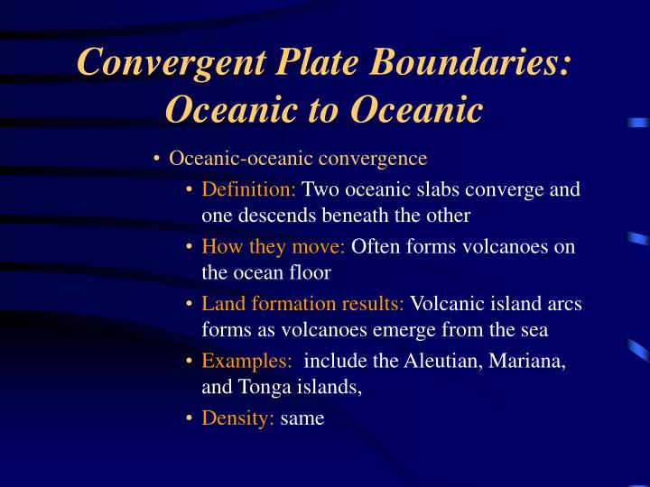 Convergent Plate Boundaries: Oceanic to Oceanic