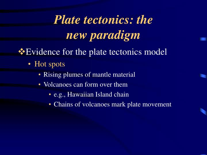 Plate tectonics: the