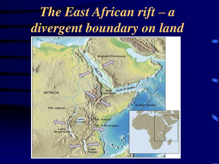 The East African rift – a