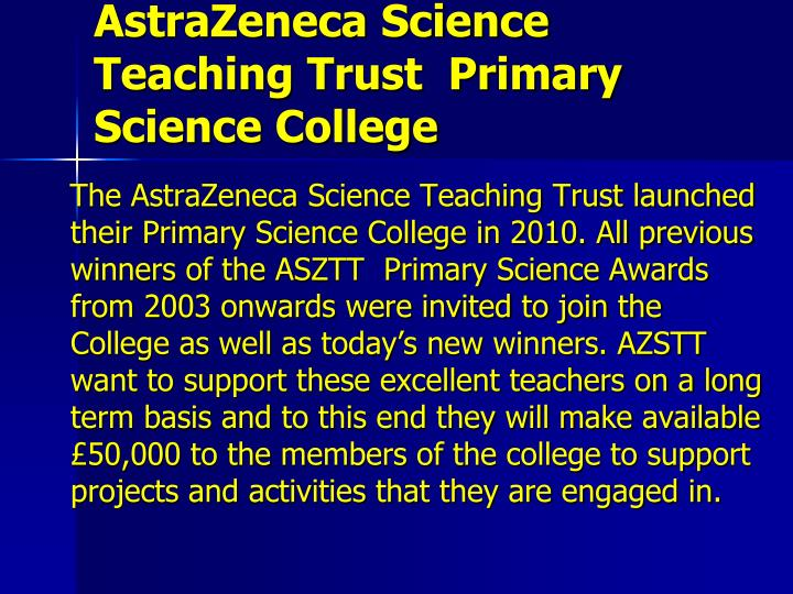 AstraZeneca Science Teaching Trust  Primary Science College