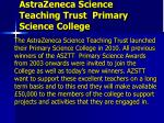 astrazeneca science teaching trust primary science college