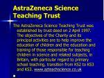 astrazeneca science teaching trust