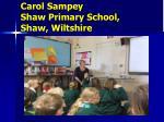 carol sampey shaw primary school shaw wiltshire