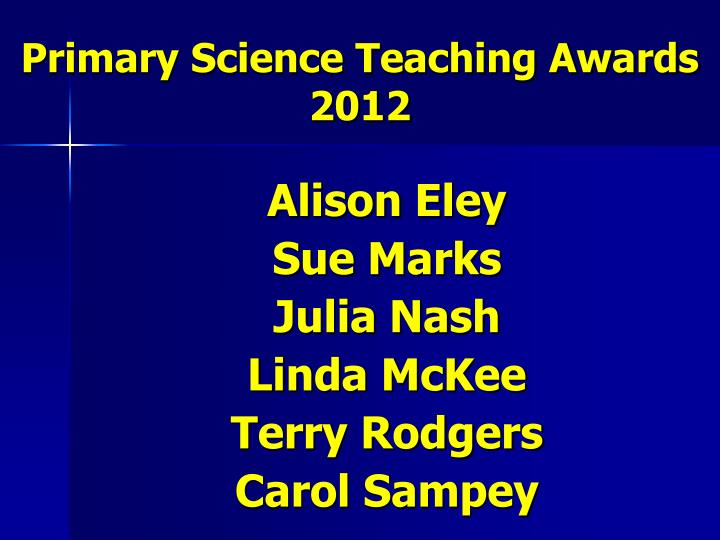 Primary Science Teaching Awards