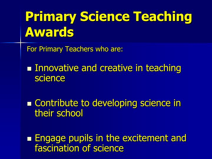 Primary science teaching awards1