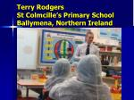 terry rodgers st colmcille s primary school ballymena northern ireland