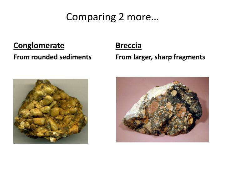 Comparing 2 more…