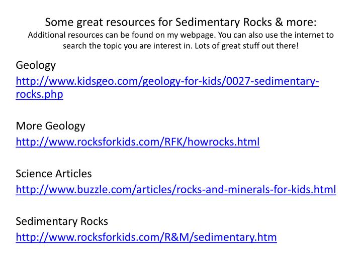 Some great resources for Sedimentary Rocks & more: