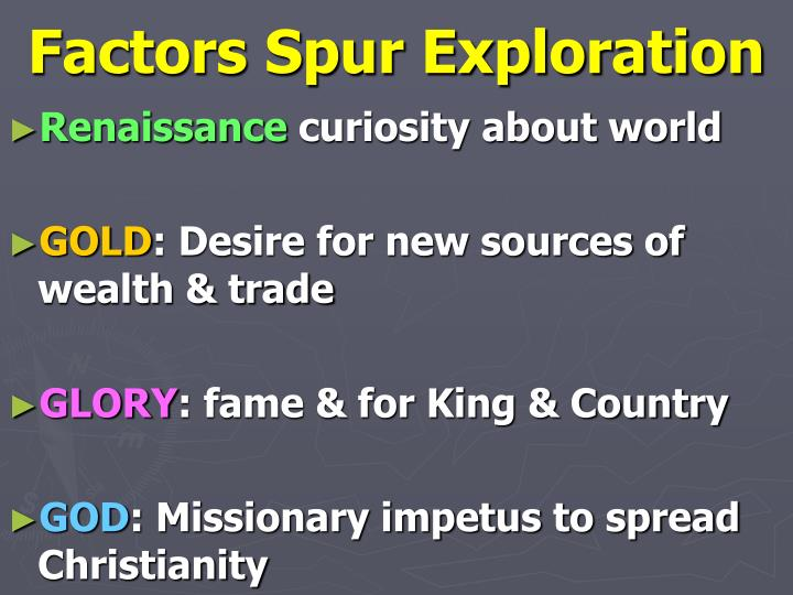 Factors spur exploration