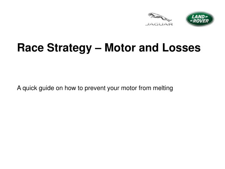 Race Strategy – Motor and Losses