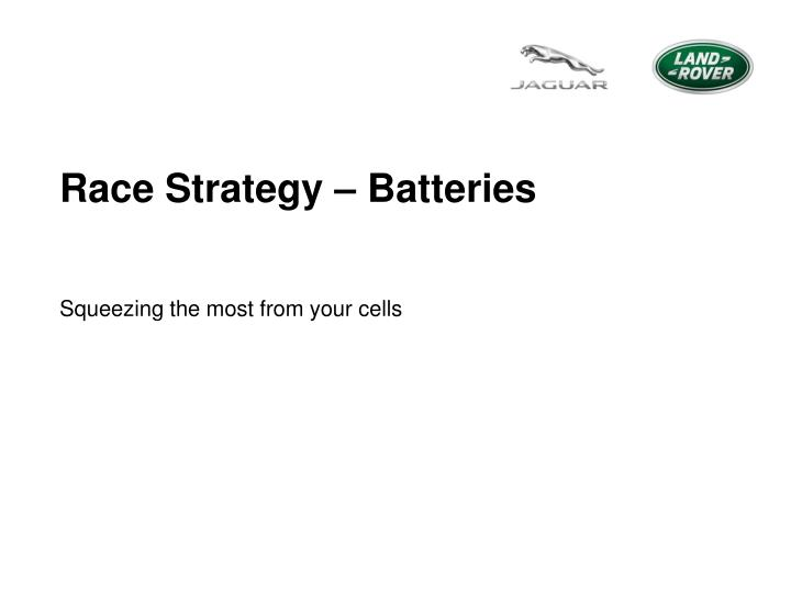 Race Strategy – Batteries