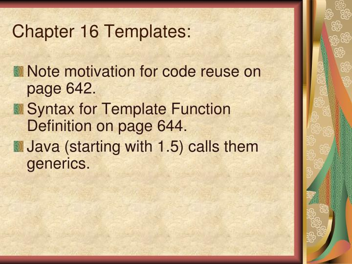 Chapter 16 Templates: