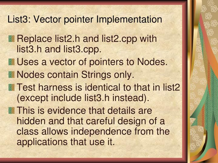 List3: Vector pointer Implementation