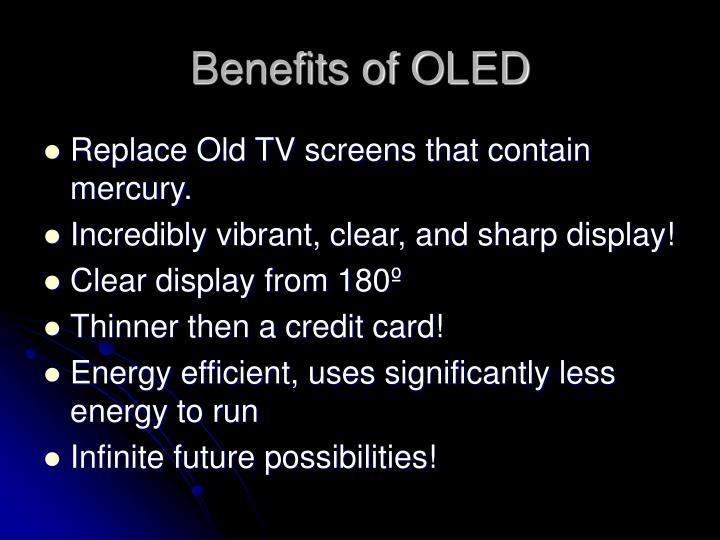 Benefits of OLED