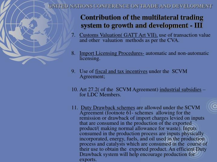 Contribution of the multilateral trading system to growth and development - III