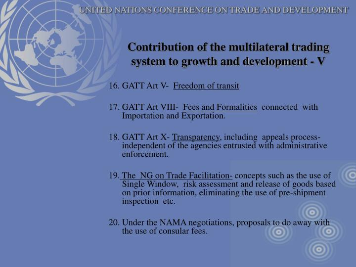 Contribution of the multilateral trading system to growth and development - V