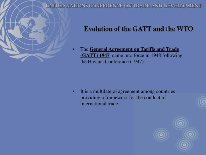 Evolution of the GATT and the WTO