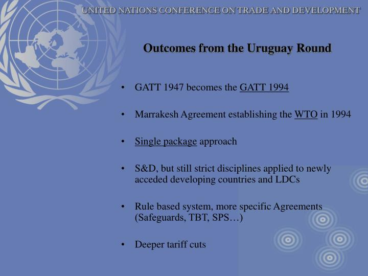 Outcomes from the Uruguay Round