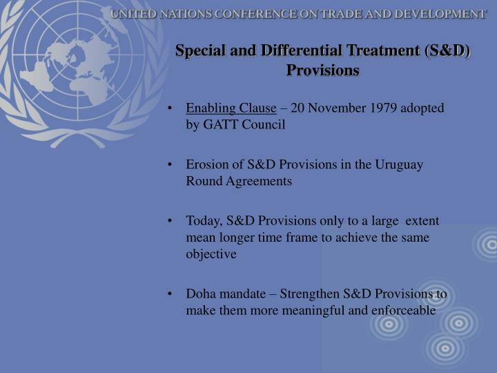 Special and Differential Treatment (S&D) Provisions