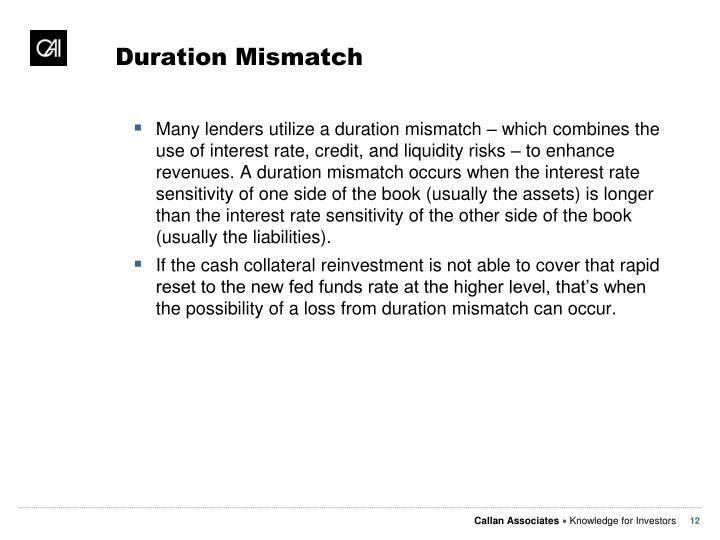Duration Mismatch