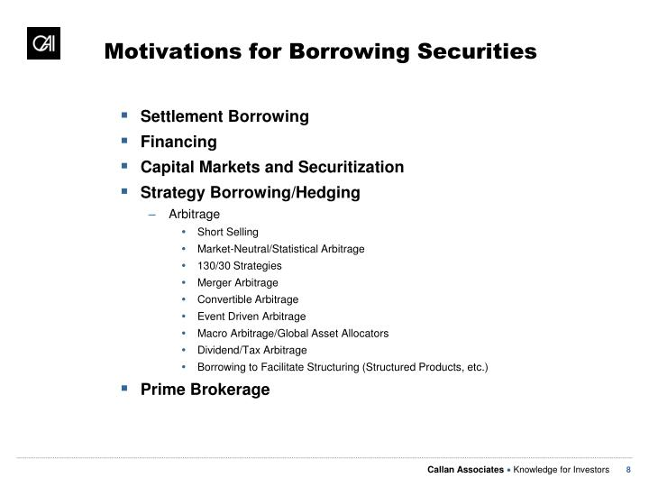 Motivations for Borrowing Securities