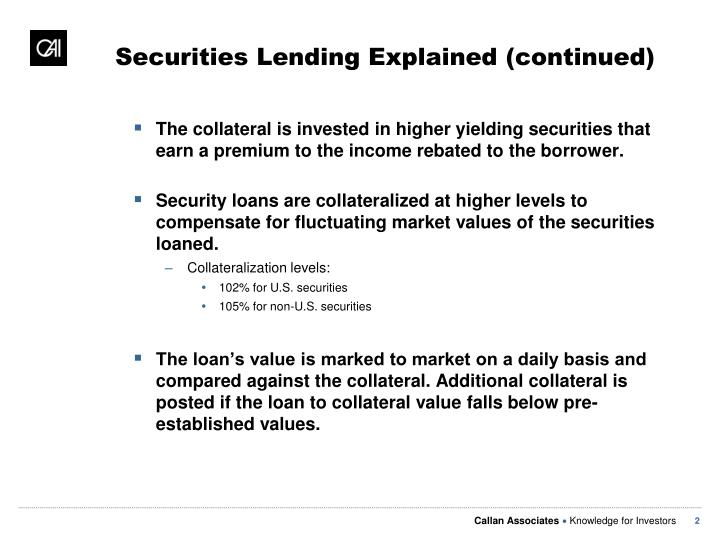 Securities Lending Explained (continued)