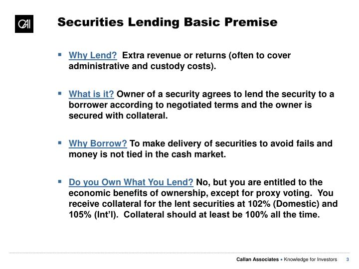 Securities Lending Basic Premise