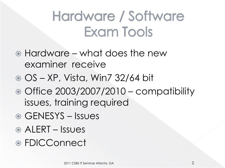 Hardware software exam tools