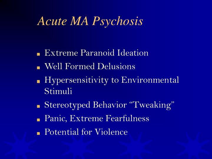 Acute MA Psychosis