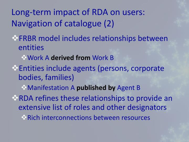 Long-term impact of RDA on users: