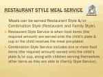 restaurant style meal service