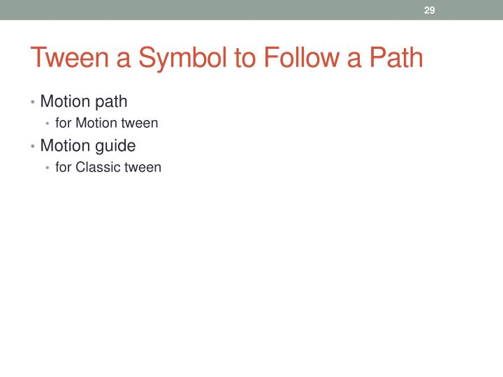 Tween a Symbol to Follow a Path