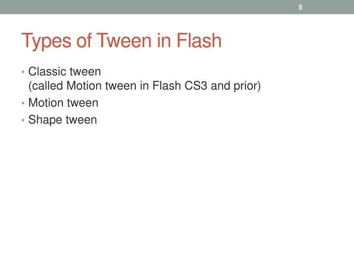 Types of Tween in Flash