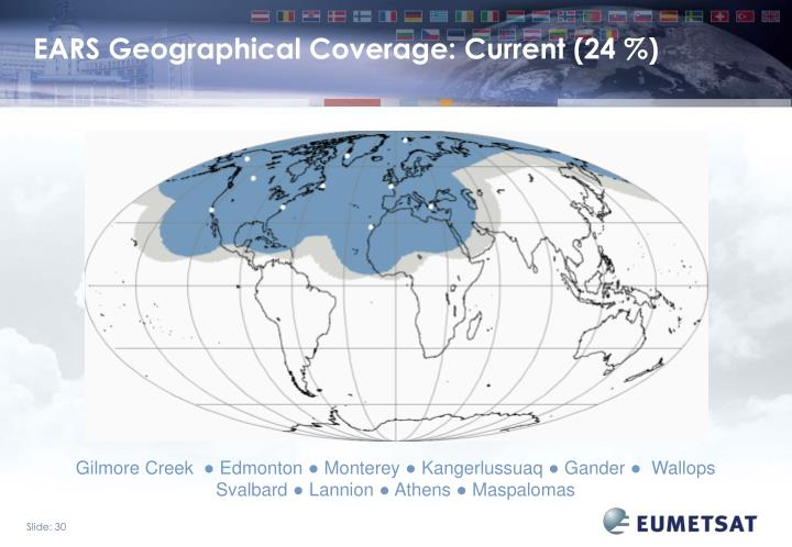 EARS Geographical Coverage: Current (24 %)