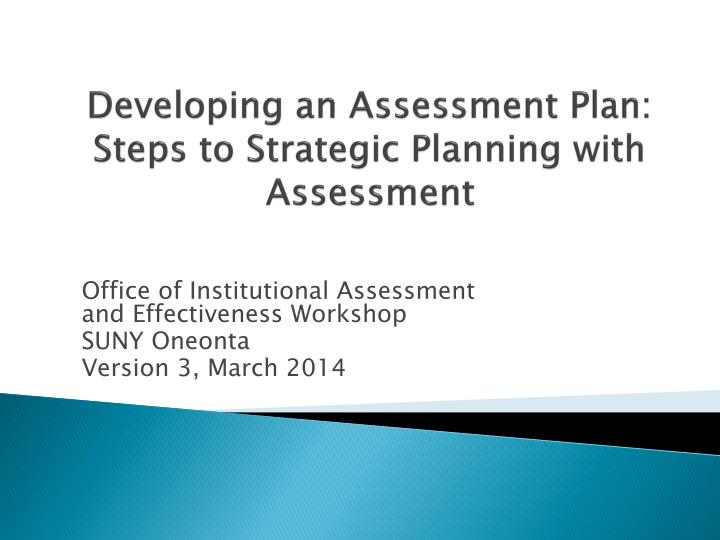 Developing an assessment plan steps to strategic planning with assessment