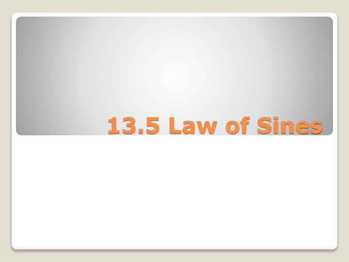 13.5 Law of