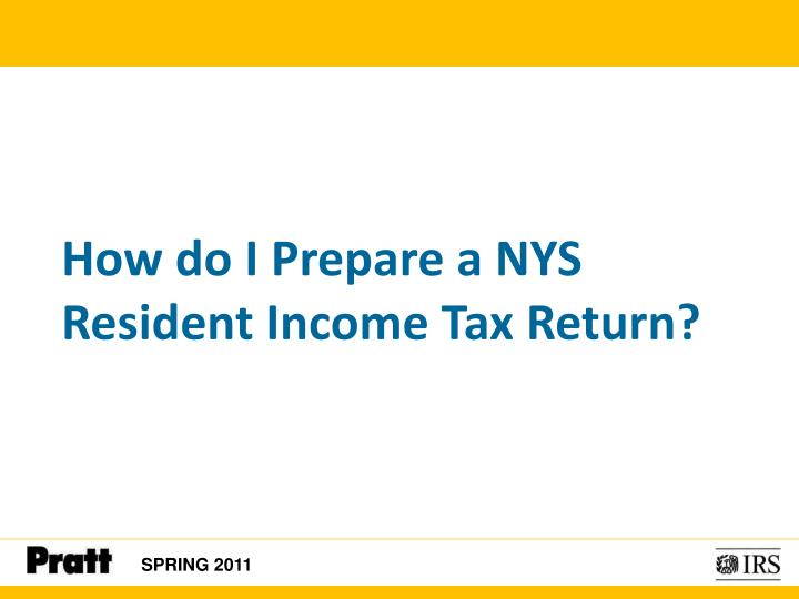 How do I Prepare a NYS Resident Income Tax Return?