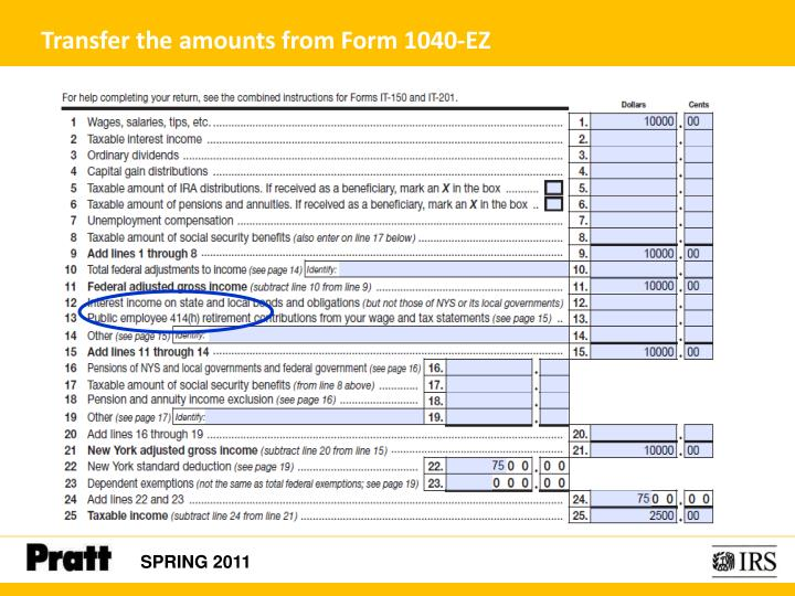 Transfer the amounts from Form 1040-EZ