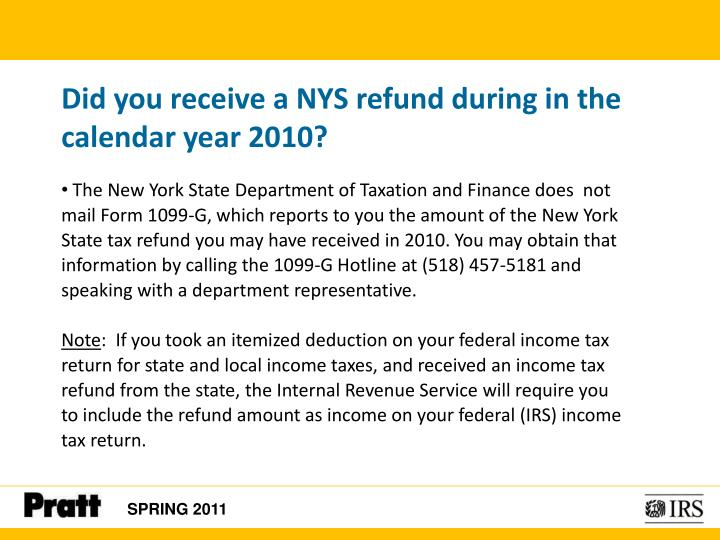 Did you receive a NYS refund during in the calendar year 2010?