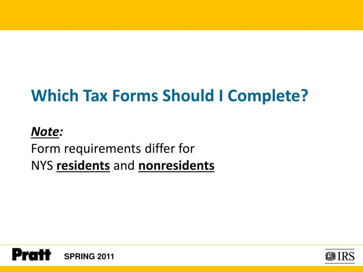 Which Tax Forms Should I Complete?