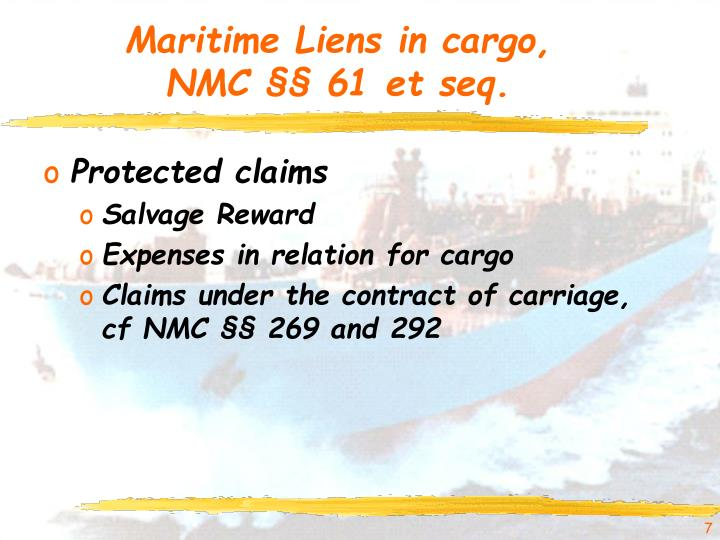 Maritime Liens in cargo,
