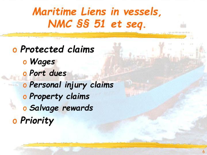Maritime Liens in vessels,